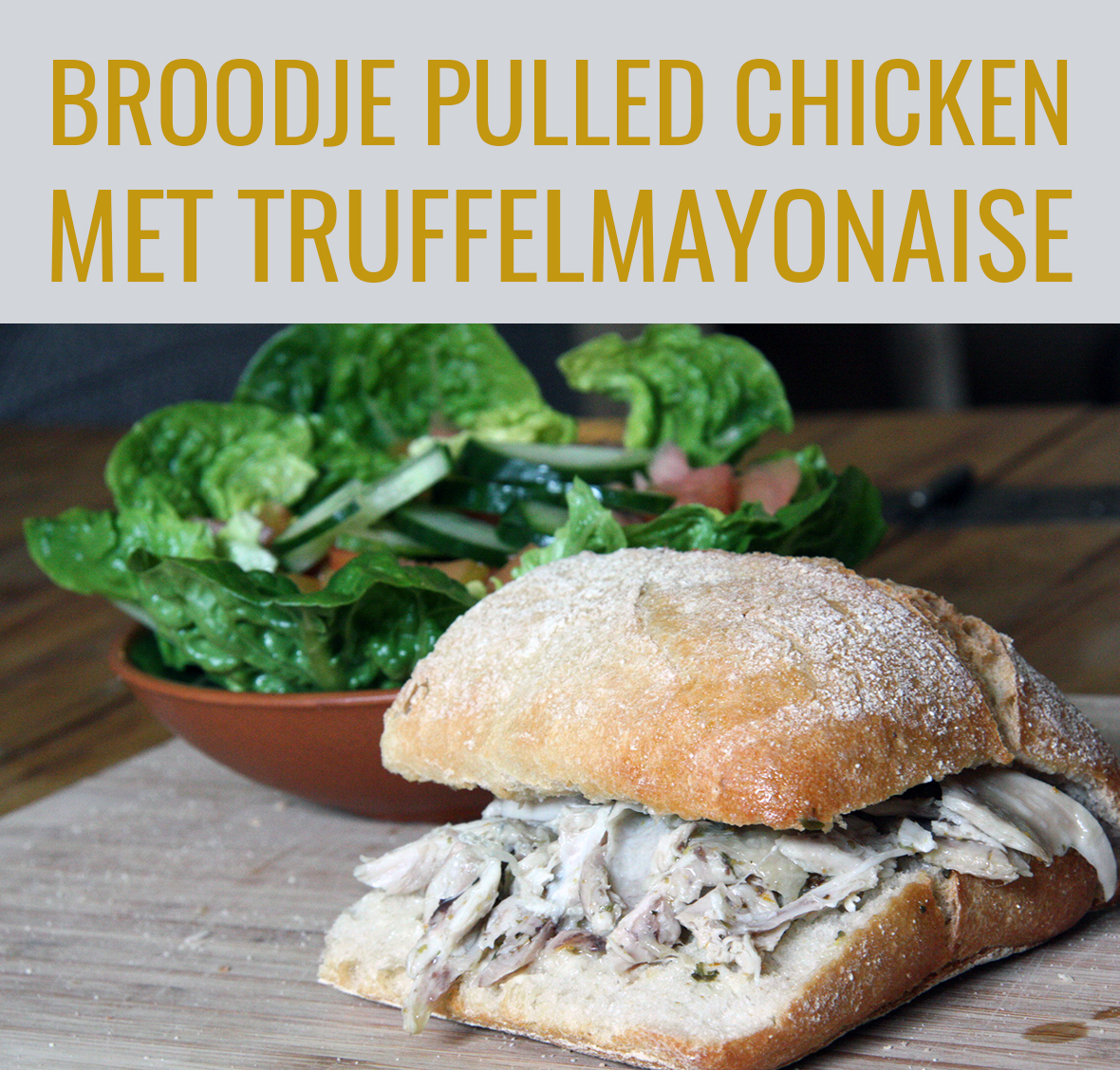 Broodje pulled chicken met truffelmayo